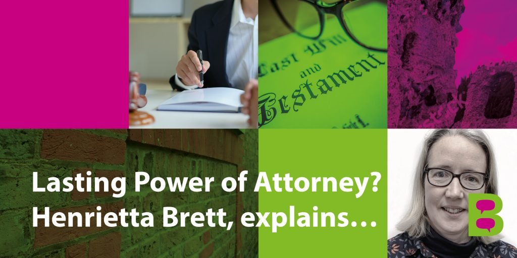 Lasting Power of Attorney blog by Henrietta Brett